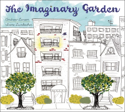 The Imaginary Garden: A Connection Between Generations There's a Book for That