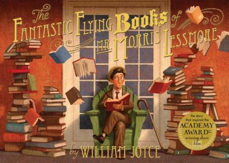 The Fantasict Flying Books of Mr. Morris Lessmore  Because Good Little Books Must be Shared; celebrating books about #booklove There's a Book for That