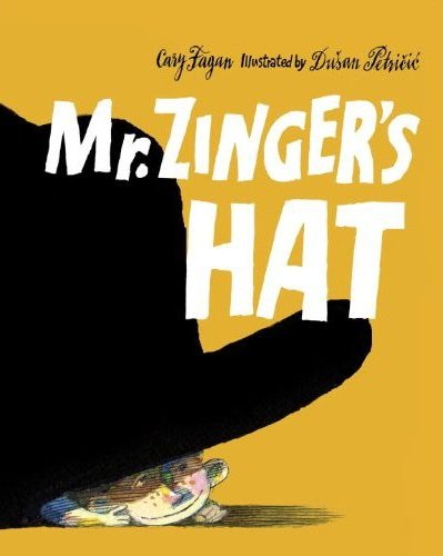 Mr Zinger's Hat: A Connection Between Generations There's a Book for That