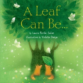 leaf can be Nonfiction Picture Book Wednesday: Some beginning read alouds