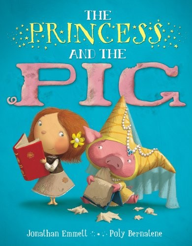 The Princess and the Pig It's Monday! What are you Reading? There's a Book for That