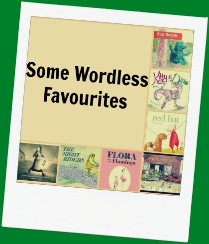 Some New Wordless Favourites There's a Book for That