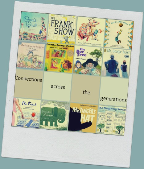 Connections across the generations. Picture Book 10 for 10 There's a Book for that