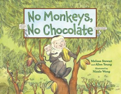 No monkeys, No chocolate NF Picture Book Favourites of 2013 There's a Book for That