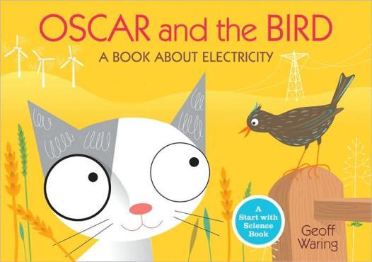 Oscar and the Bird:  Start with Science The Oscar Books