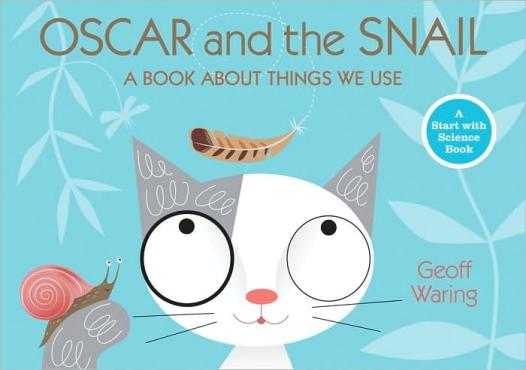 Oscar and the Snail:  Start with Science The Oscar Books