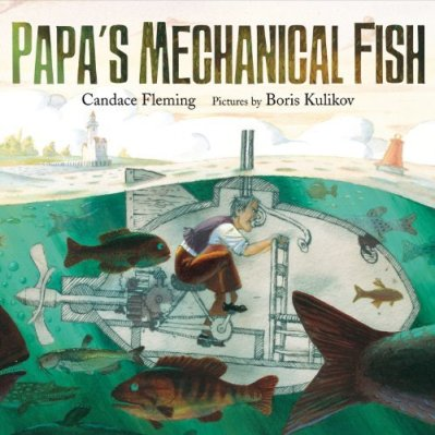 Papa's Mechanical Fish #IMWAYR There's a Book for That