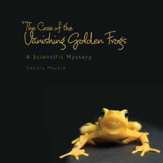 The Case of the Vanishing Golden Frogs Nonfiction Picture Book Wednesday: Some favourite nonfiction titles for older readers (List 1) There's a Book for That