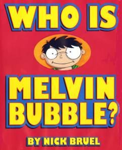 who is melvin bubble
