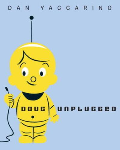 Doug Unplugged #IMWAYR There's a Book for That!