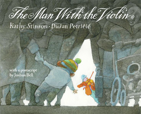 The Man with the Violin Twenty Picture Books that capture the essence of childhood