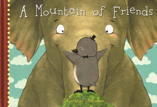 A Mountain of Friends #IMWAYR There's a Book for That!