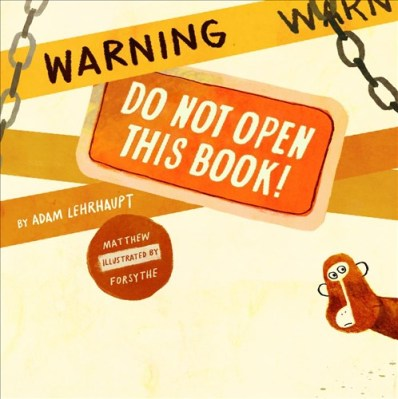 Warning do not Open this Book #IMWAYR There's a Book for That!