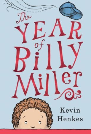The Year of Billy Miller #IMWAYR There's a Book for That!