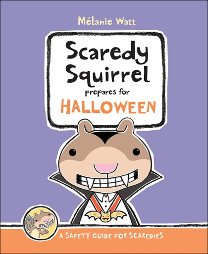 Scaredy squirrel #IMWAYR There's a Book for That