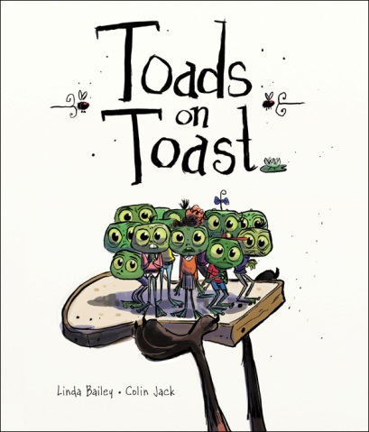 Toads on Toast #IMWAYR There's a Book for That