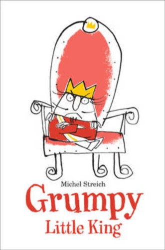 Grumpy Little King #IMWAYR There's a Book for That