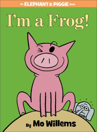 I'm a Frog #IMWAYR There's a Book for That