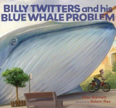 Billy Twitters  I wanted to see a whale There's a Book for That