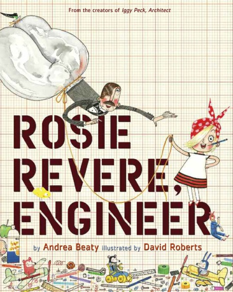 Rosie Revere, Engineer Student Reviews There's a Book for That