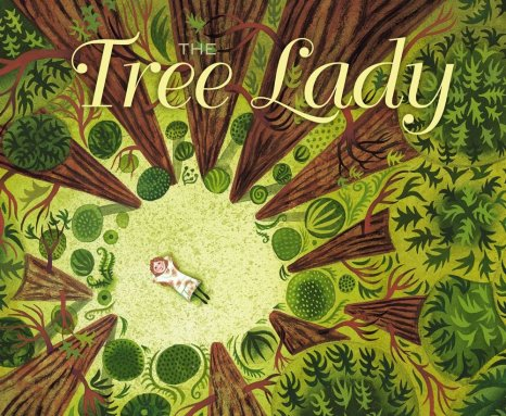 The Tree Lady #IMWAYR There's a Book for That
