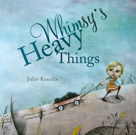 whimsy's heavy things #IMWAYR There's a Book for That!