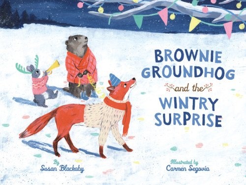 Brownie Groundhog and the Wintry Surprise #IMWAYR There's a Book for That