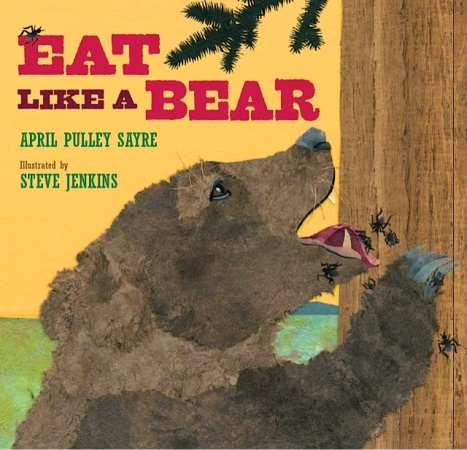 Eat Like A Bear  Animal Stories #NFPB2014 There's a Book for That
