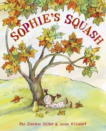Sophie's Squash #IMWAYR There's a Book for That