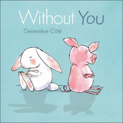Without you #IMWAYR There's a Book for That