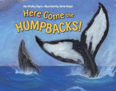 here come the humpbacks  I wanted to see a whale There's a Book for That