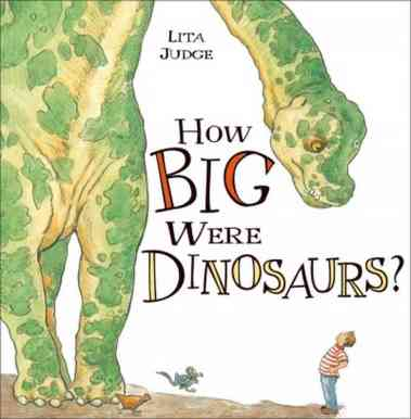 How Big Were Dinosaurs? #nfpb2014 There's a Book for That