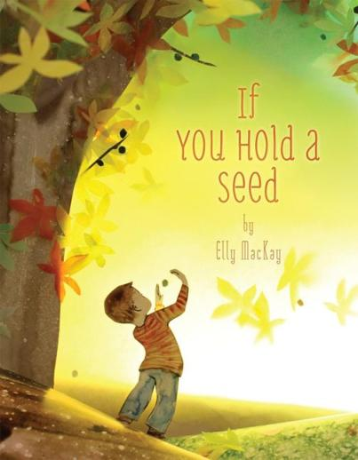 If You Hold a Seed #IMWAYR There's a Book for That