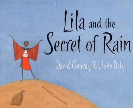 Lila and the Secret of the Rain  #IMWAYR There's a Book for That
