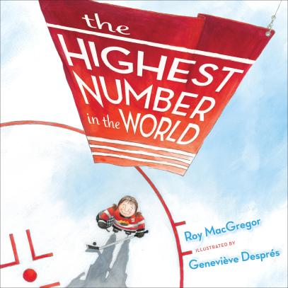 the highest number in the world Roy MacGregor