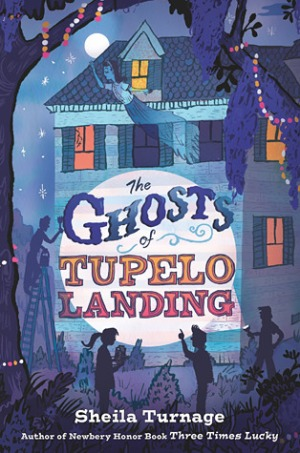 Ghosts of Tupelo Landing Top Ten Tuesday: Titles that feature wonderful friendships in MG literature There's a Book for That