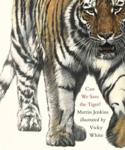 can we Save the Tiger? Endangered Animals: Building a read aloud collection There's a Book for That