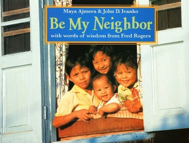 Be-My-Neighbor  #IMWAYR There's a Book for That