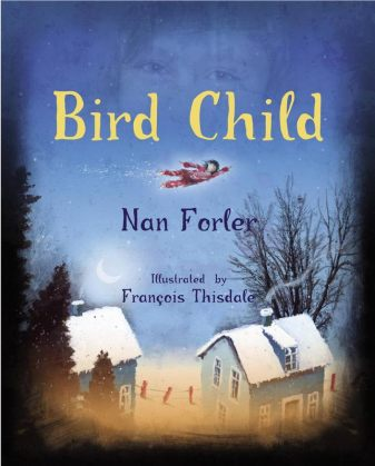 Bird Child Do you have a picture book about . . . ?