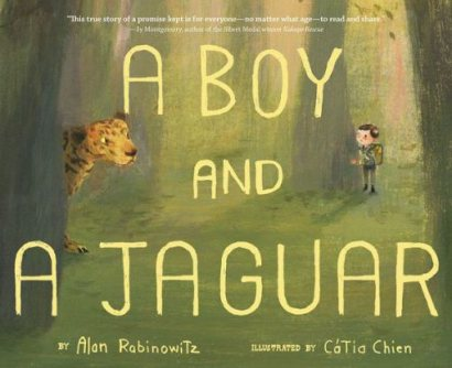 A Boy and a Jaguar #IMWAYR There's a Book for That August 25th, 2014