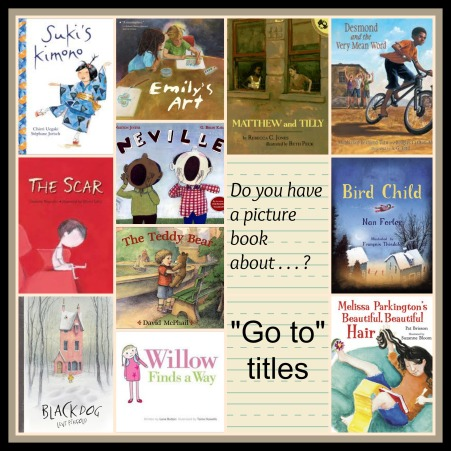 """Do you have a picture book about . . . ? """"Go to"""" Titles #pb10for10 2014 There's a Book for That"""
