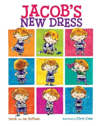 Jacob's New Dress #IMWAYR Monday August 11th, 2014 There's a Book for That