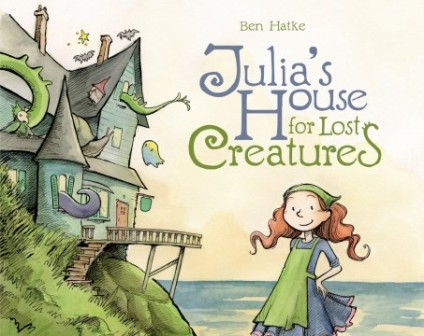 Julia's House for Lost Creatures  #IMWAYR September 1st 2014 There's a Book for That