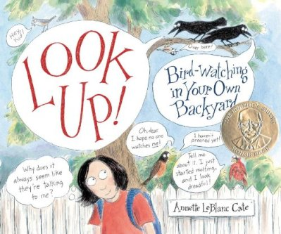 Look up! Bird Watching in Your Own Backyard  #IMWAYR There's a Book for That