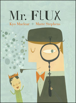 Mr. Flux #IMWAYR Monday August 11th, 2014 There's a Book for That
