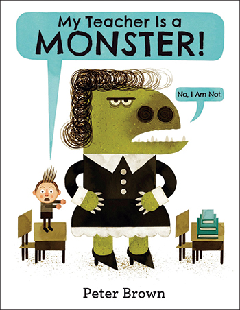 My Teacher is a Monster Picture Book Wish List: August 2014