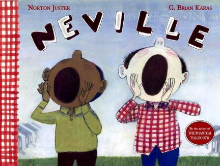 Neville Do you have a picture book about . . . ?