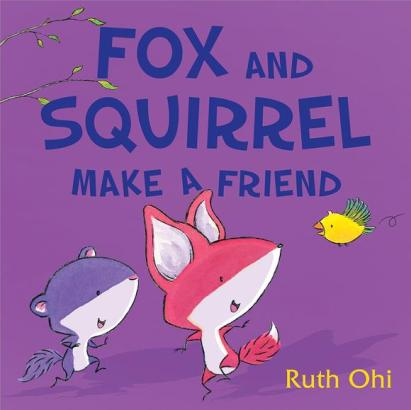 Fox and Squirrel make a Friend #IMWAYR Monday September 22nd 2014 There's a Book for That