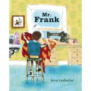 Mr. Frank  #IMWAYR September 1st 2014 There's a Book for That