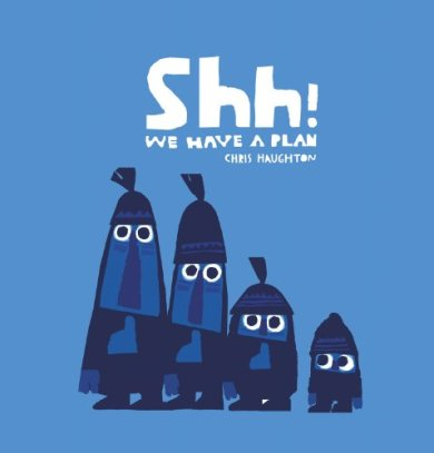 Shh! We have a plan #IMWAYR Monday September 22nd 2014 There's a Book for That